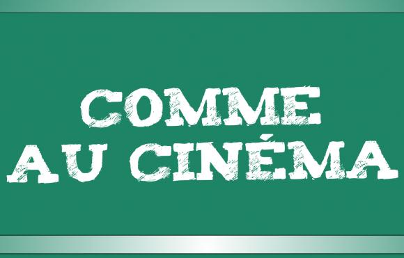 Comme au cinéma – Aventure(s) à Chambéry